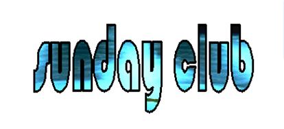 Sunday Club Ministry